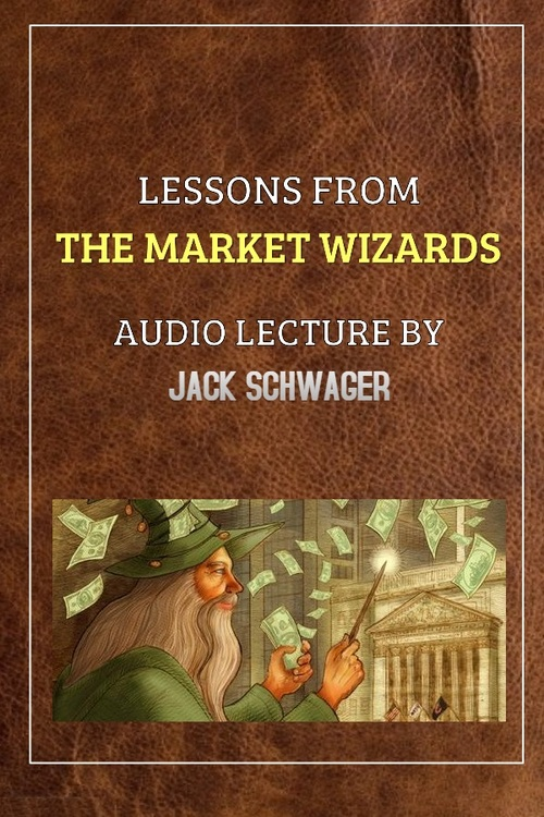 Product picture Lessons from the Market Wizards Jack Schwager Audio Lecture